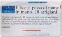Segalin explains the importance of details to an important business newspaper ( MILANO e FINANZA )